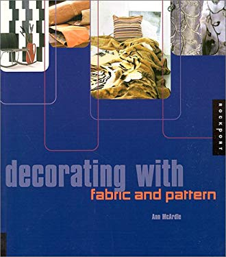 Decorating with Fabric and Pattern 9781564967015