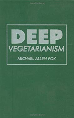 Deep Vegetarianism CL 9781566397049