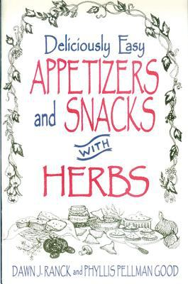 Deliciously Easy Appetizers with Herbs