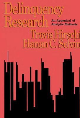 Delinquency Research: An Appraisal of Analytic Methods 9781560008439