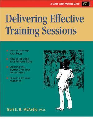 Delivering Effective Training Sessions 9781560521938