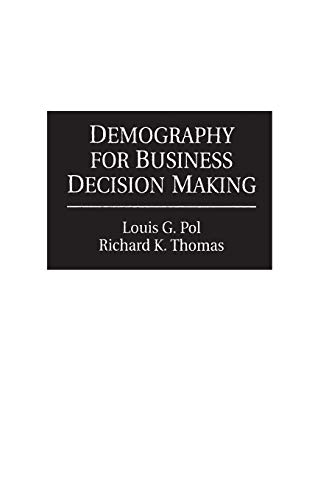 Demography for Business Decision Making 9781567200140