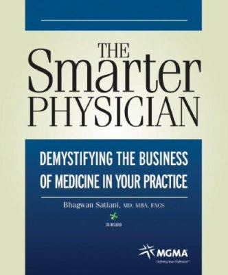 Demystifying the Business of Medicine in Your Practice [With CD] 9781568292854