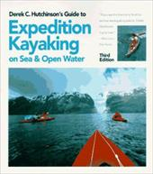 Derek C. Hutchinson's Guide to Expedition Kayaking: On Sea and Open Water 6984528