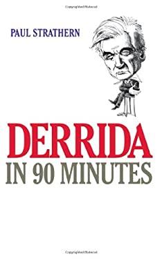 Derrida in 90 Minutes 9781566633284