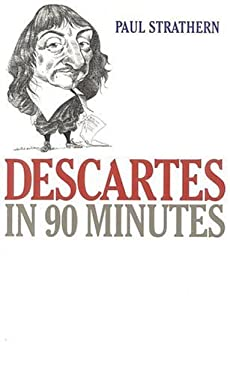 Descartes in 90 Minutes 9781566631280
