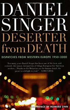 Deserter from Death: Dispatches from Western Europe 1950-2000 9781560256427