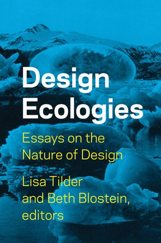 Design Ecologies: Essays on the Nature of Design 9781568987835