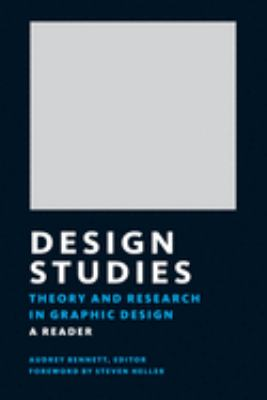 Design Studies: Theory and Research in Graphic Design 9781568985862