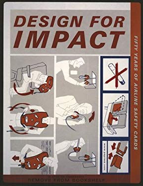 Design for Impact: Fifty Years of Airline Safety Cards 9781568983875