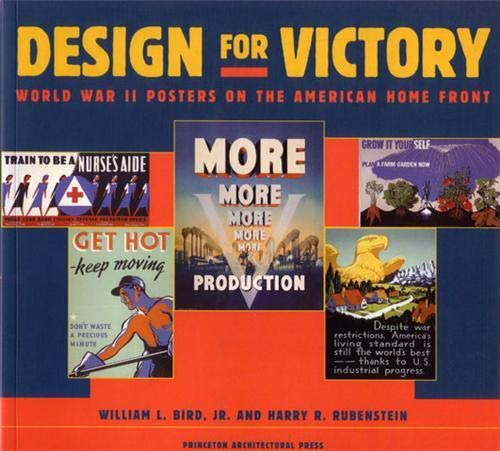 Design for Victory: World War II Poster on the American Home Front 9781568981406