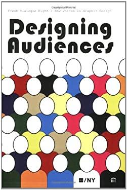 Designing Audiences 9781568987514