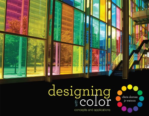 Designing with Color: Concepts and Applications 9781563678592