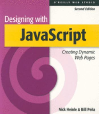 Designing with JavaScript, 2nd Edition 9781565923607