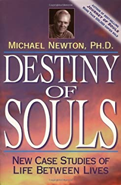Destiny of Souls: New Case Studies of Life Between Lives 9781567184990