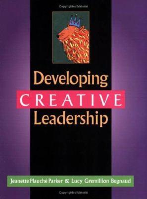 Developing Creative Leadership 9781563086311