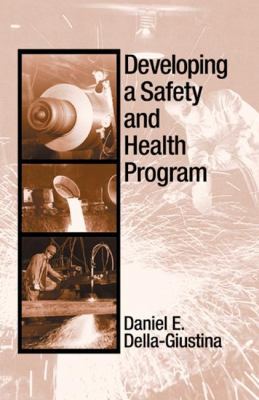 Developing a Safety and Health Program 9781566705189