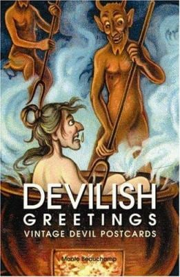 Devilish Greetings: Vintage Devil Postcards 9781560978718