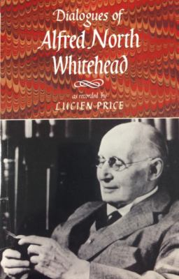 Dialogues of Alfred North Whitehead 9781567921298