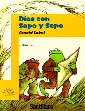 Dias Con Sapo y Sepo (Days with Frog and Toad) 9781560145882