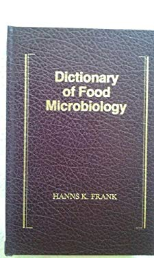 Dictionary of Food Microbiology 9781566760102