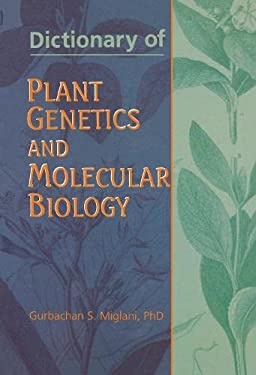 Dictionary of Plant Genetics and Molecular Biology 9781560228714