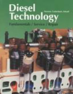 Diesel Technology: Fundamentals/Service/Repair 9781566377331