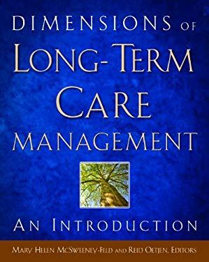 Dimensions of Long-Term Care Management: An Introduction 9781567933833