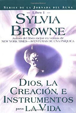 Dios, La Creacion, E Intrumentos Para La Vida = God, Creation, and Tools for Life 9781561708659