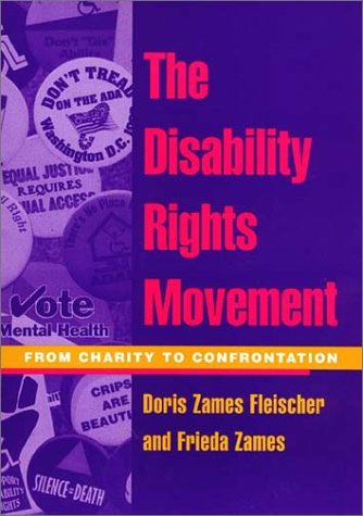 Disability Rights Movement: From Charity to Confrontation 9781566398121