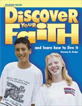 Discover Your Faith Youth Student Book: And Learn How to Live It - CRC Publications