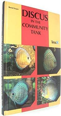 Discus in the Community Tank - Degen, Bernd