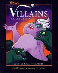 Disney's the Villains Collection: Stories from the Films 9781562825003