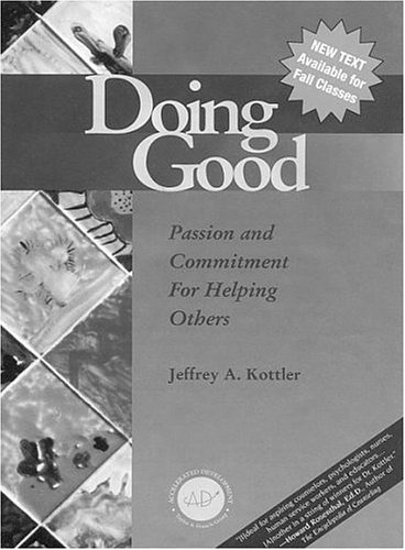 Doing Good: Passion and Commitment for Helping Others 9781560328872