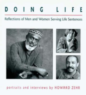 Doing Life: Reflections of Men & Women Serving Life Sentences 9781561482030