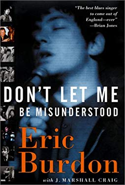 Don't Let Me Be Misunderstood: A Memoir 9781560253303