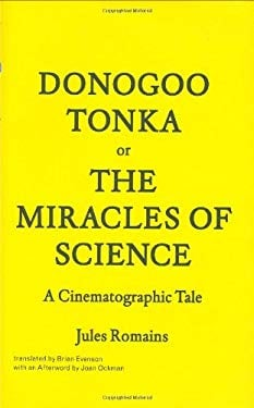 Donogoo-Tonka or the Miracles of Science: A Cinematographic Tale 9781568987804