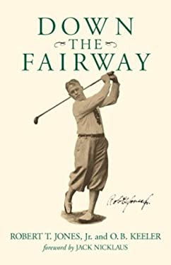 Down the Fairway 9781563526473