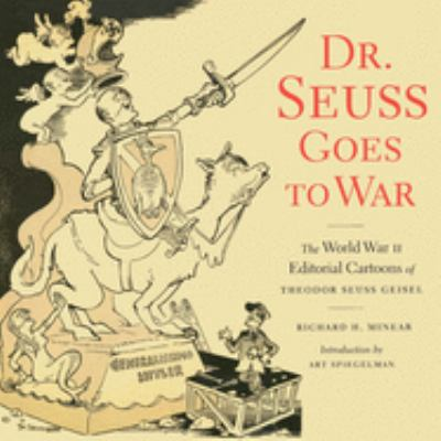 Dr Seuss Goes to War 9781565847040