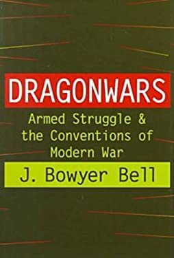 Dragonwars: Armed Struggle and the Conventions of Modern War 9781560003571
