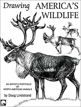 Drawing America's Wildlife: An Artist's Portfolio of North American Animals 9781565231436