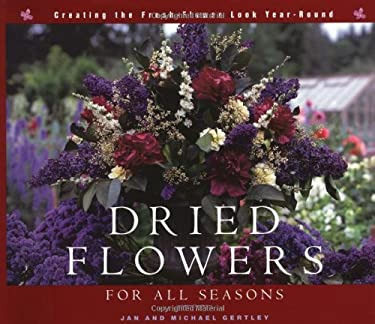 Dried Flowers for All Seasons 9781561582853
