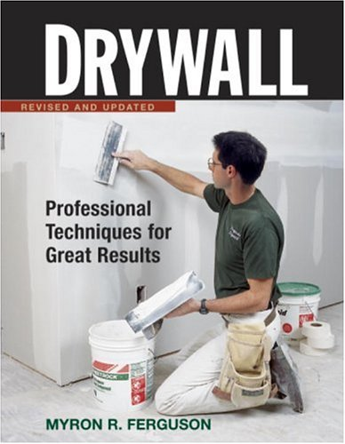 Drywall: Professional Techniques for Great Results 9781561585298