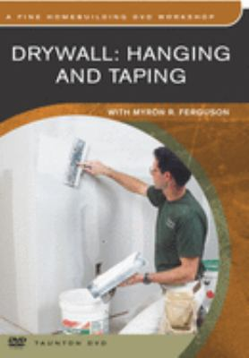 Drywall: Hanging and Taping 9781561587759