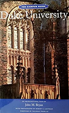 Duke University: The Campus Guide 9781568982281