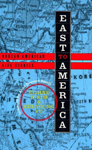 East to America: Korean American Life Stories 9781565843998