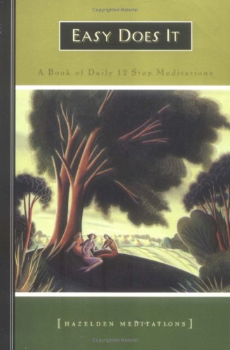 Easy Does It: A Book of Daily 12 Step Meditations 9781568385075