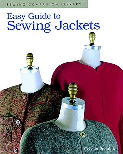 Easy Guide to Sewing Jackets 9781561580873