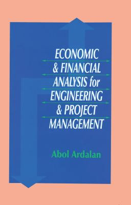Economic and Financial Analysis for Engineering and Project Management 9781566768320