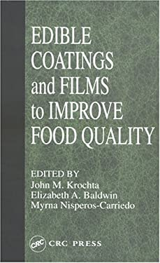 Edible Coatings and Films to Improve Food Quality 9781566761130